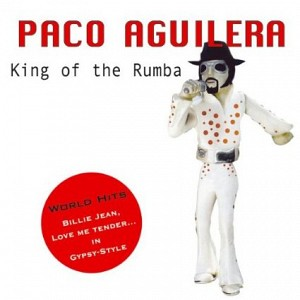 Paco Aguilera - King of the rumba