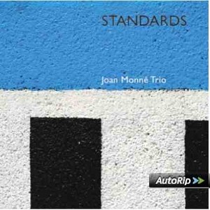 Joan Monne Trio - Standards