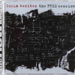 Gorka Benitez - The Free Session