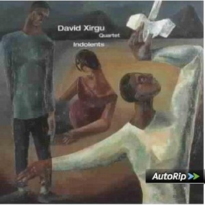 David Xirgu quartet - Indolents