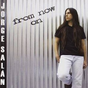 JORGE SALAN - From Now On