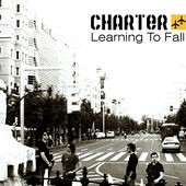 Charter – Learning to Fall