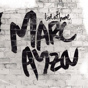 Marc Ayza - Live at Home