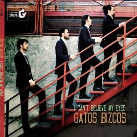 Gatos Bizcos - I can Believe my eyes