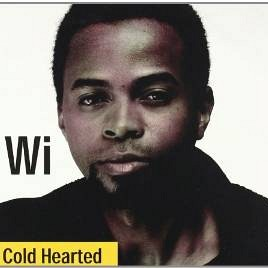 Wi - Cold Hearted
