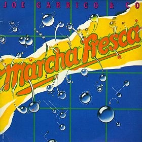 Joe Garrigo & Co - Marcha fresca