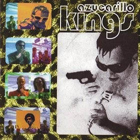 Azucarillo Kings - Azucarillo Kings