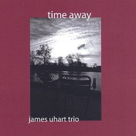 James Uhart trio - Time Away