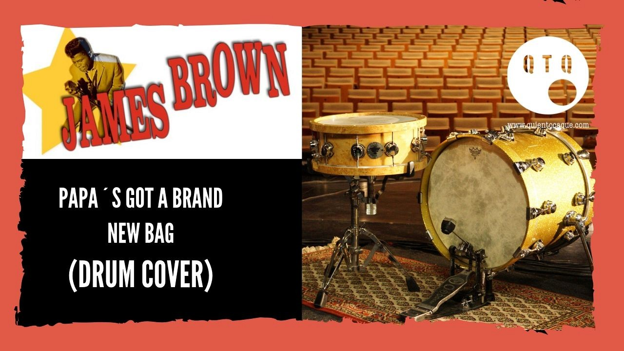 James Brown - Papa´s got a brand new bag