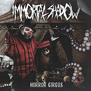 Immortal Shadow - Horror Circus