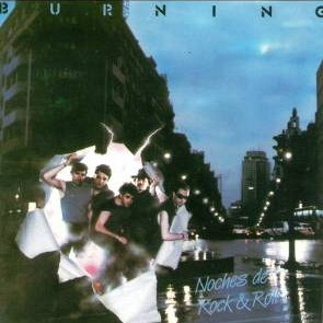 Burning - Noches de rock´n´roll