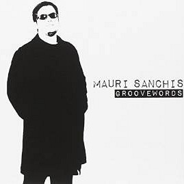 Mauri Sanchis - Groove words