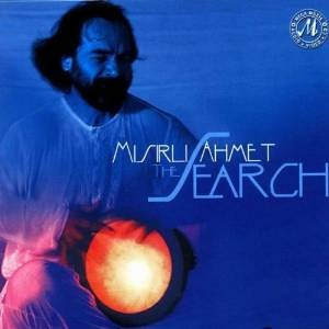 Misirli Ahmet -  the search