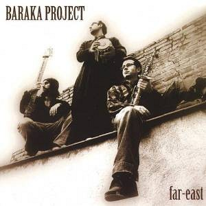 Baraka project - Far-East