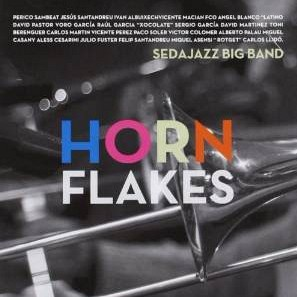 "Sedajazz Big Band ""Horn flakes"" (2012)"