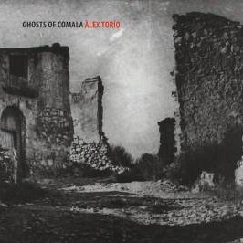 Alex Torío – Ghosts of Comala (2012)