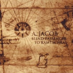 Andreu Jacob - Blind Passenger to Kamtschka