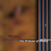 Andreu Jacob - The Perfume of Honey