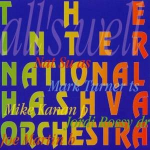 The International Hashva Orchestra- All's well