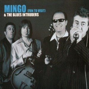 Mingo & The Blues Intruders - Fun to Visit