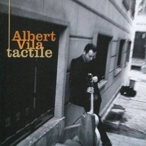Albert Vila - Tactile