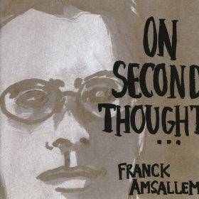 Franck Amsallem - On second thought