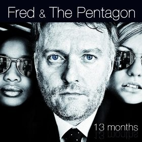 Fred and the Pentagon - 13 months