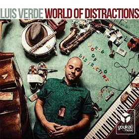 Luis Verde - World Of Distraccion