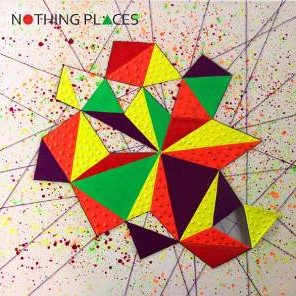 Nothing Places - Nothing Places