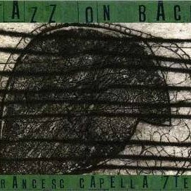 Francesc Capella septet - Jazz on Bach