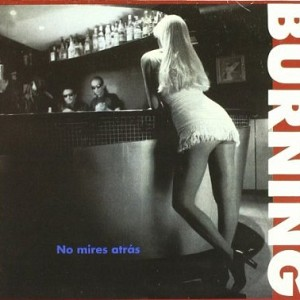Burning - No Mires Atras