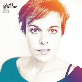 JULIANE HEINEMANN - True Gods