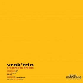 VRAK' TRIO - Crossroads Project