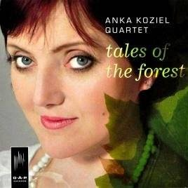 ANKA KOZIEL QUARTET - Tales of the forest