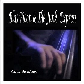 Blas Picón & The Junk Express - Blas Picón & the Junk Express