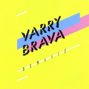 Varry Brava – Demasié (percusiones)