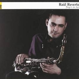 Raül Reverter - Trop's in jazz