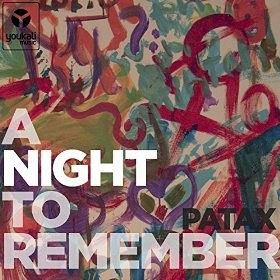 Patax - a night to remember